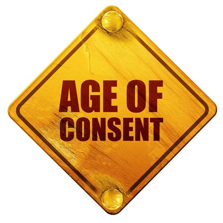 consent: age of consent, 3D rendering, yellow road sign on a white background Stock Photo