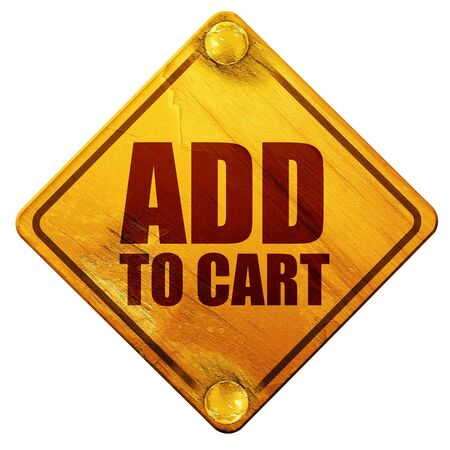 cart road: add to cart, 3D rendering, yellow road sign on a white background