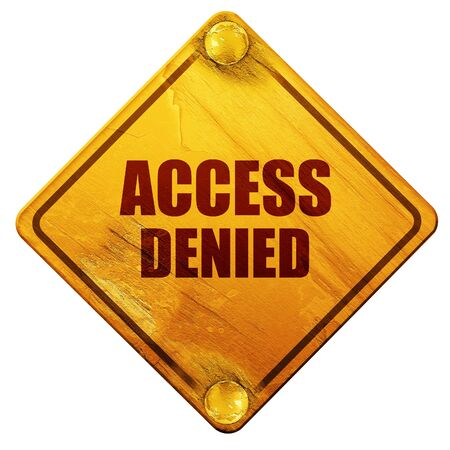 access denied: access denied, 3D rendering, yellow road sign on a white background