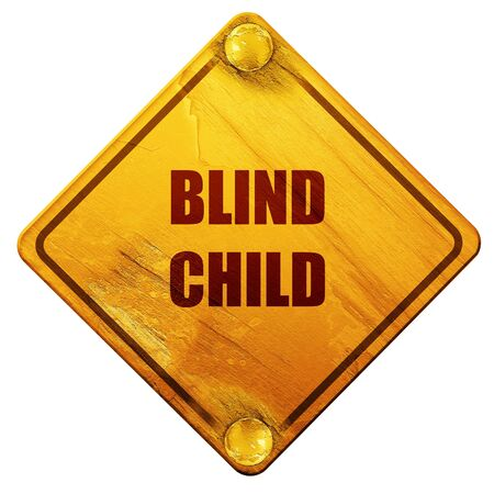 blind child: Blind child area sign with some soft spots and highlights, 3D rendering, yellow road sign on a white background
