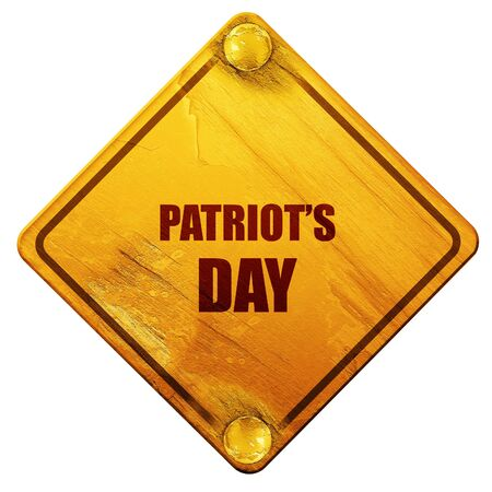 patriots: patriots day, 3D rendering, yellow road sign on a white background Stock Photo