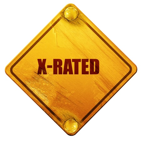 explicit: Xrated sign with some nice vivid colors, 3D rendering, yellow road sign on a white background