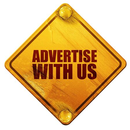 advertise: advertise with us, 3D rendering, yellow road sign on a white background