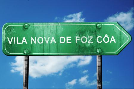 nova: Vila nova de foz coa, 3D rendering, green grunge road sign