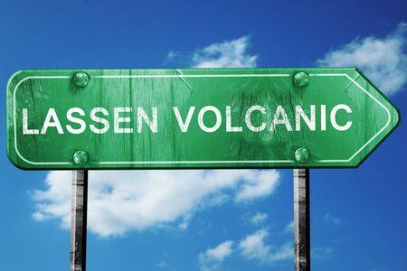 national park: Lassen volcanic, 3D rendering, green grunge road sign