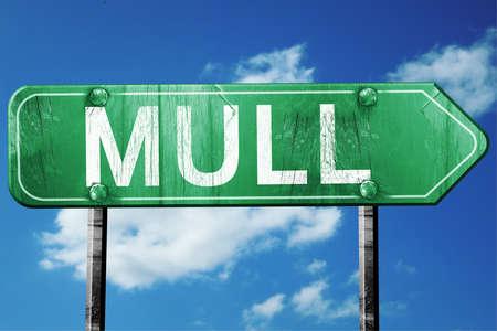mull: Mull, 3D rendering, green grunge road sign Stock Photo