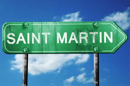 saint martin: Saint martin, 3D rendering, green grunge road sign