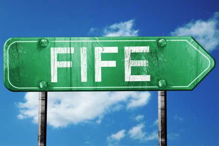 fife: Fife, 3D rendering, green grunge road sign