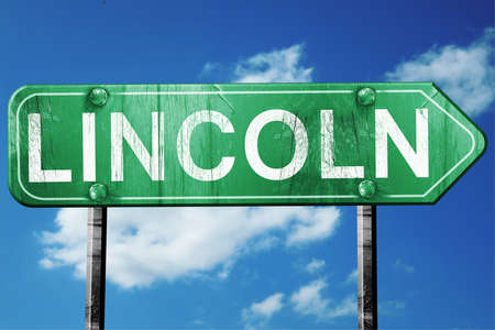 lincoln: Lincoln, 3D rendering, green grunge road sign