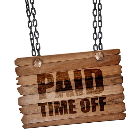 time off: paid time off, 3D rendering, hanging sign on a chain Stock Photo