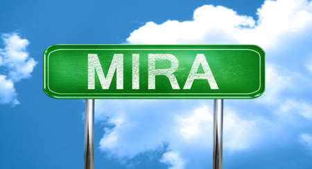 Mira city, green road sign on a blue background