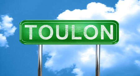 toulon: toulon city, green road sign on a blue background Stock Photo