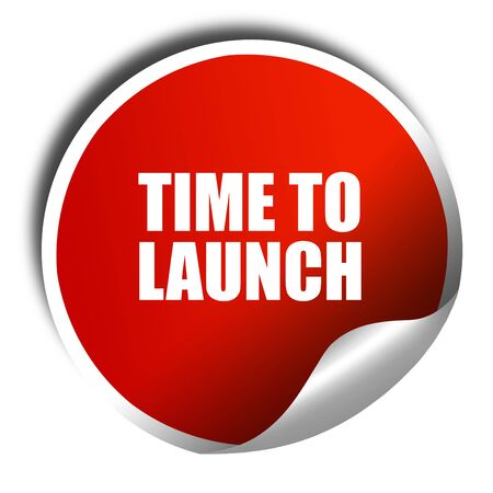 unveil: time to launch, 3D rendering, red sticker with white text Stock Photo