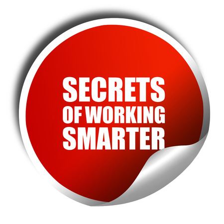 secrects of working smarter, 3D rendering, red sticker with white text Stok Fotoğraf