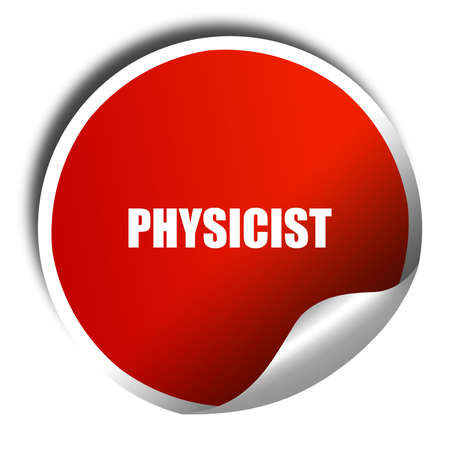 physicist: physicist, 3D rendering, red sticker with white text
