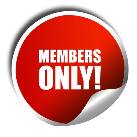 members only: members only!, 3D rendering, red sticker with white text