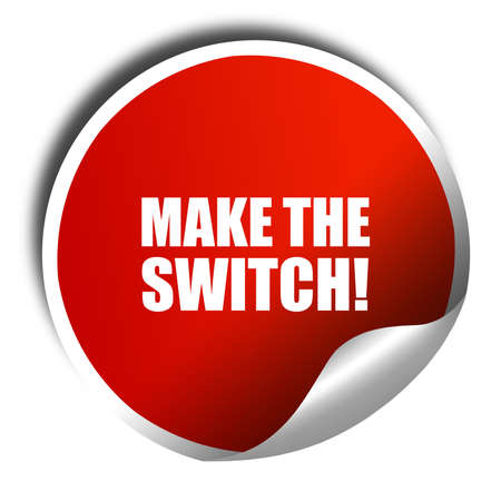 switch: make the switch, 3D rendering, red sticker with white text