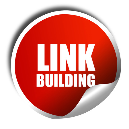 keywords link: link building, 3D rendering, red sticker with white text