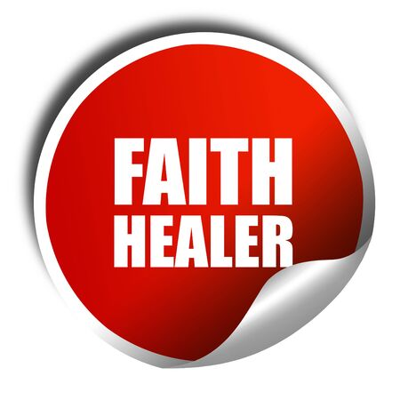 healer: faith healer, 3D rendering, red sticker with white text