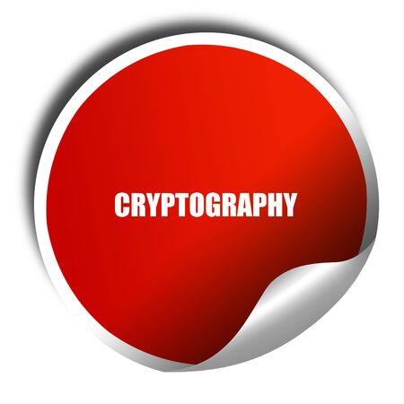 cryptography: cryptography, 3D rendering, red sticker with white text