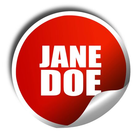 jane: jane doe, 3D rendering, red sticker with white text Stock Photo