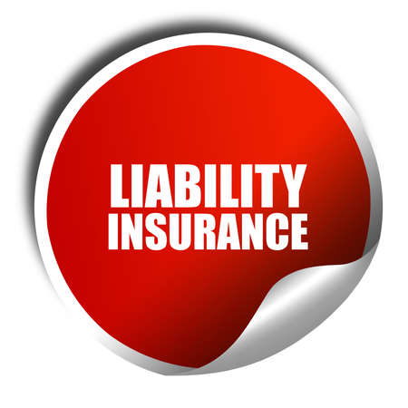 liability insurance: liability insurance, 3D rendering, red sticker with white text Stock Photo