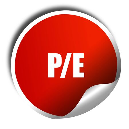 future earnings: pe, 3D rendering, red sticker with white text