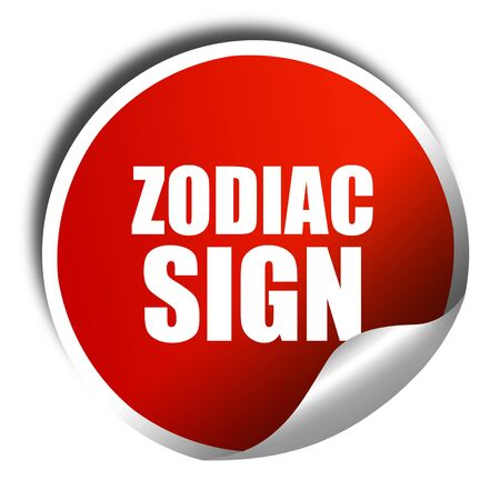 premonition: zodiac sign, 3D rendering, red sticker with white text