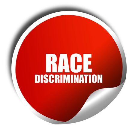 acoso laboral: la discriminación racial, 3D, etiqueta roja con texto blanco
