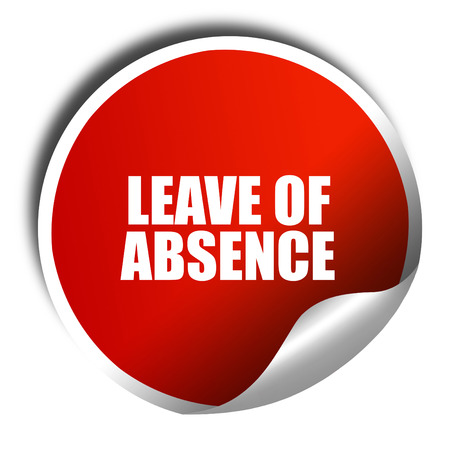 absence: leave of absence, 3D rendering, red sticker with white text Stock Photo
