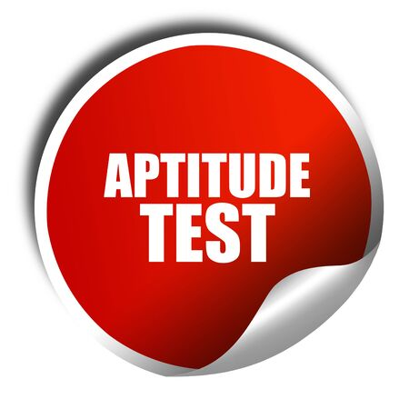 aptitude: aptitude test, 3D rendering, red sticker with white text