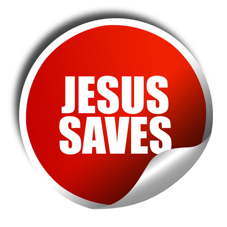 sticker design: jesus saves, 3D rendering, red sticker with white text