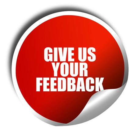 commenting: give us your feedback, 3D rendering, red sticker with white text