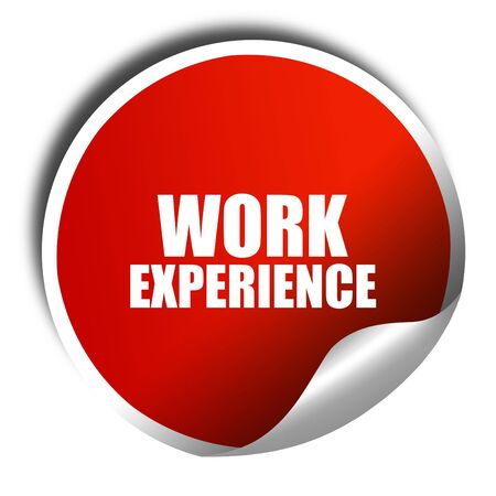 work experience: work experience, 3D rendering, red sticker with white text