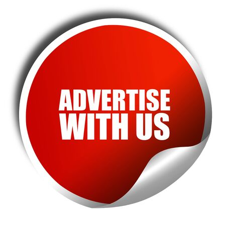advertise with us: advertise with us, 3D rendering, red sticker with white text Stock Photo