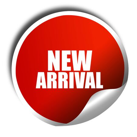 arrival: new arrival, 3D rendering, red sticker with white text