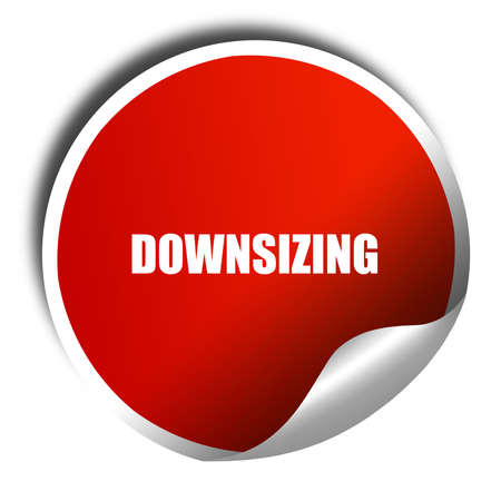 downsizing, 3D rendering, red sticker with white text
