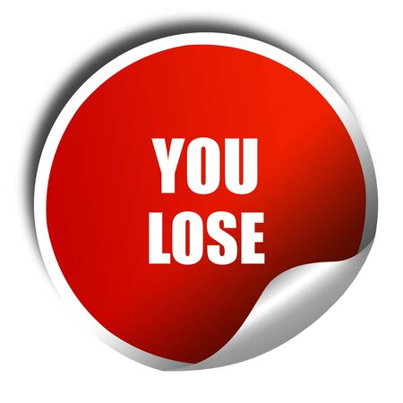 defeat: you lose, 3D rendering, red sticker with white text