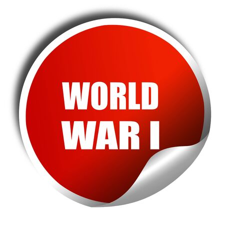 world war 1: World war 1 background with some smooth lines, 3D rendering, red sticker with white text