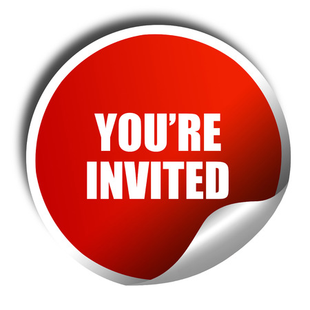 you are invited: you are invited, 3D rendering, red sticker with white text