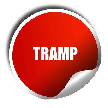 tramp: tramp sign background, 3D rendering, red sticker with white text Stock Photo