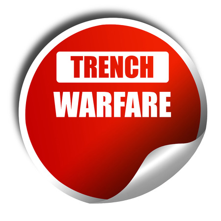 trench: trench warfare sign with some soft lines, 3D rendering, red sticker with white text