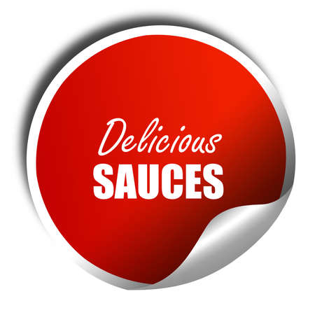 sauces: Delicious sauces sign, 3D rendering, red sticker with white text