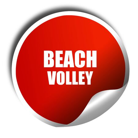beach volley: beach volley sign, 3D rendering, red sticker with white text