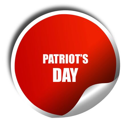patriots: patriots day, 3D rendering, red sticker with white text