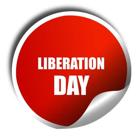 liberation: liberation day, 3D rendering, red sticker with white text