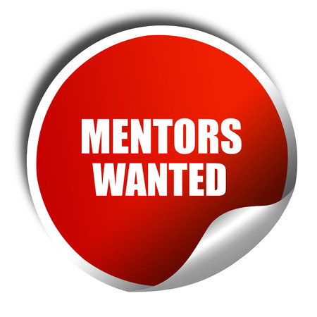 mentors: mentors wanted, 3D rendering, red sticker with white text