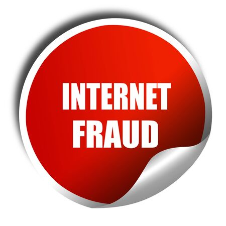 internet fraud: Internet fraud background with some smooth lines, 3D rendering, red sticker with white text