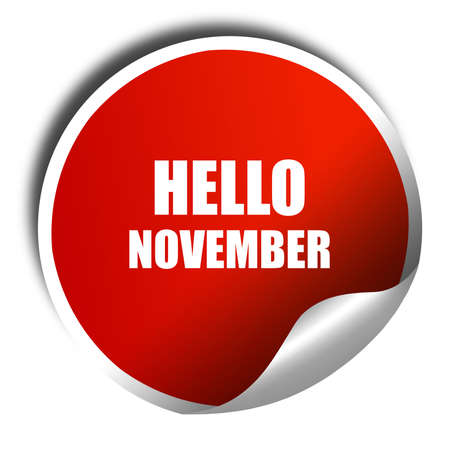 november 3d: hello november, 3D rendering, red sticker with white text
