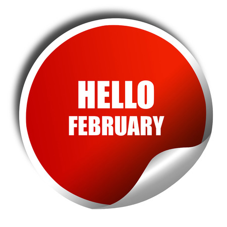 hello heart: hello february, 3D rendering, red sticker with white text Stock Photo